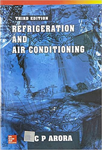 Refrigeration and Air Conditioning by C.P. Arora