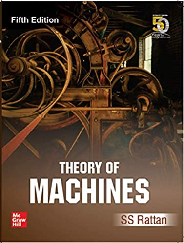 The Theory of Machines by S.S Ratan