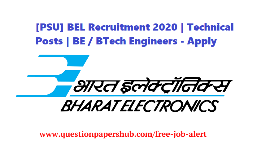 [PSU] BEL Recruitment 2020 | Technical Posts | BE / BTech Engineers – Apply Online