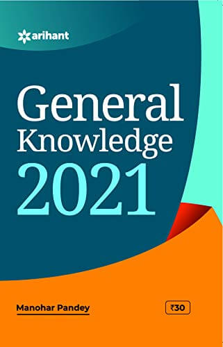 General Knowledge 2021 by by Manohar Pandey