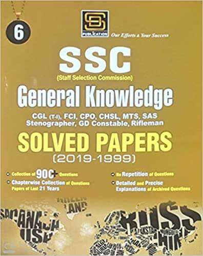 SSC General Knowledge Solved Papers 2019-1999 by SD