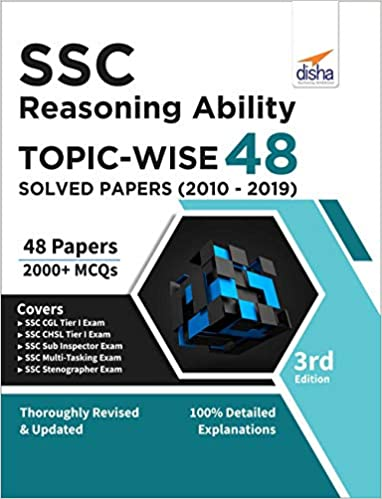SSC Reasoning Topic-wise 48 Solved Papers (2010-2019) 3rd Edition by Disha Experts