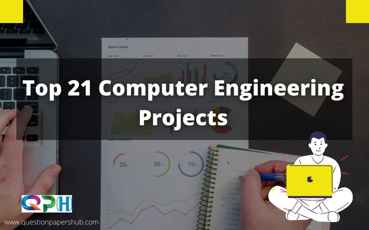 Top 21 Computer Engineering Projects