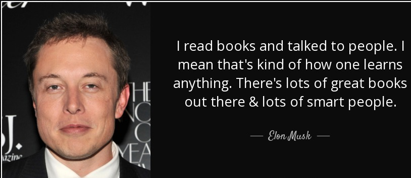 Elon Musk Quote about reading  books | Reading Can Make You Smart, Very Smart | 7 Valuable Lessons we can learn from Elon Musk