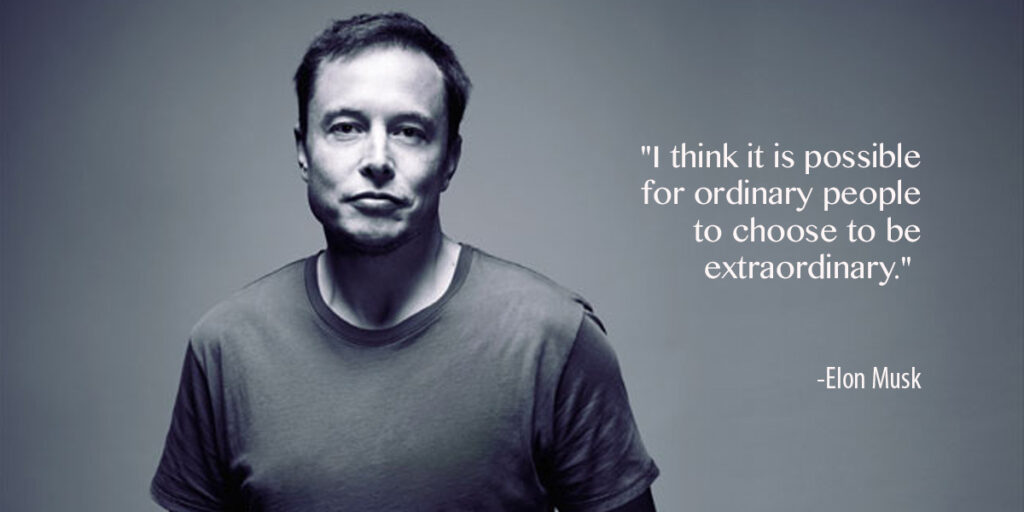 Thinking big and out of the box | 7 Valuable Lessons we can learn from Elon Musk
