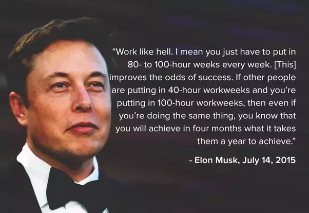 "Work ""super hard"" - Elon Musk Quote about hard work"