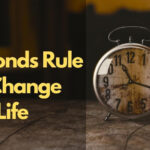 How 5 Seconds Rule Can Change Your Life